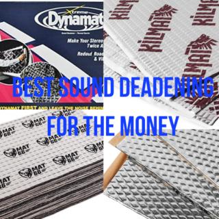 best sound deadening for the money