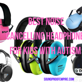 Best Noise Canceling Headphones for Kids with Autism