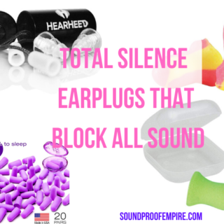 Total Silence Earplugs that Block All Sound