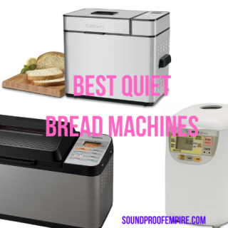 quiet bread machine