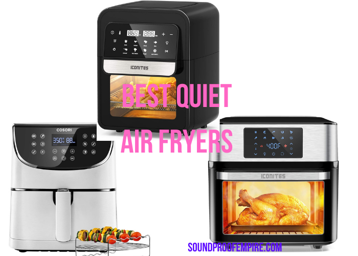 quiet air fryer, quietest air fryer