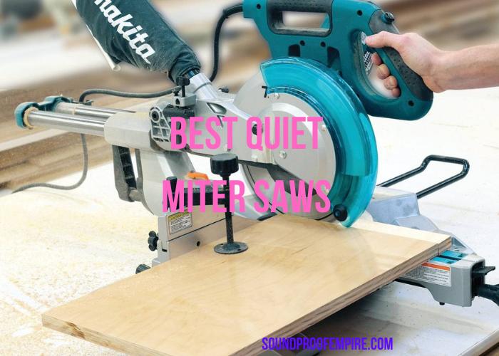 quiet miter saw