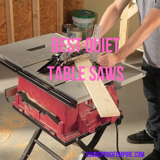 quiet table saw