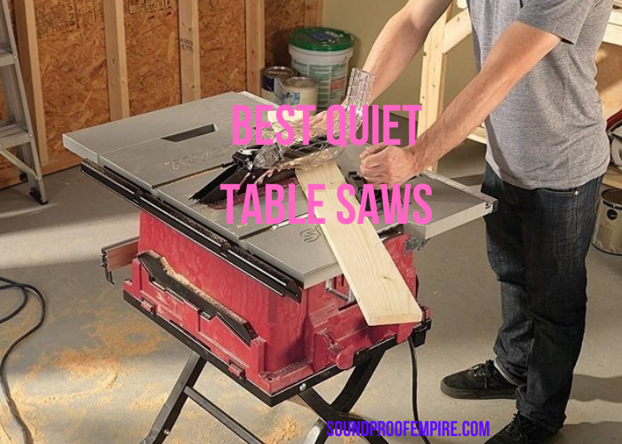 quiet table saw,quietest table saw