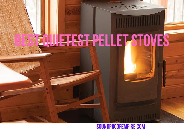 quietest pellet stove