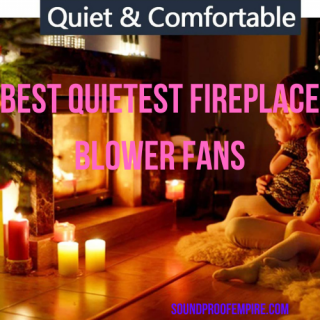 quietest fireplace blower