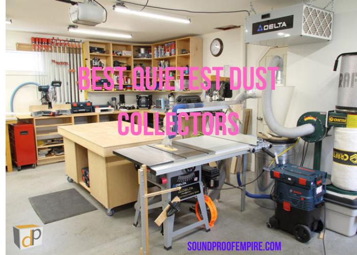 quietest dust collector
