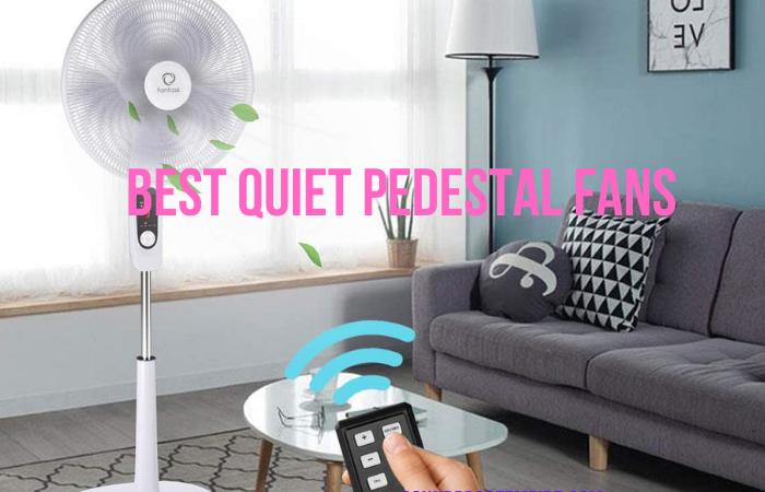 quietest pedestal fan
