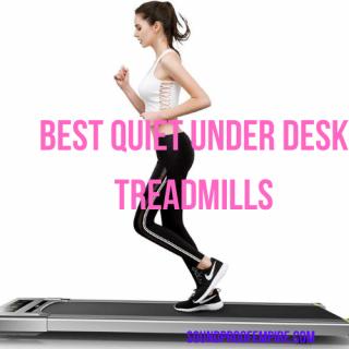 quietest under desk treadmill